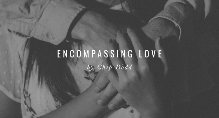Encompassing Love