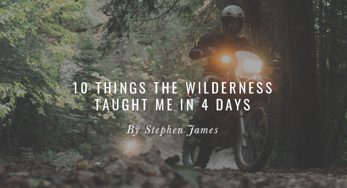 Lesson #4: 10 Things Wilderness Taught Me in 4 Days