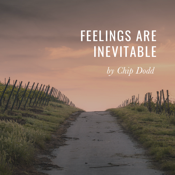 Feelings are Inevitable