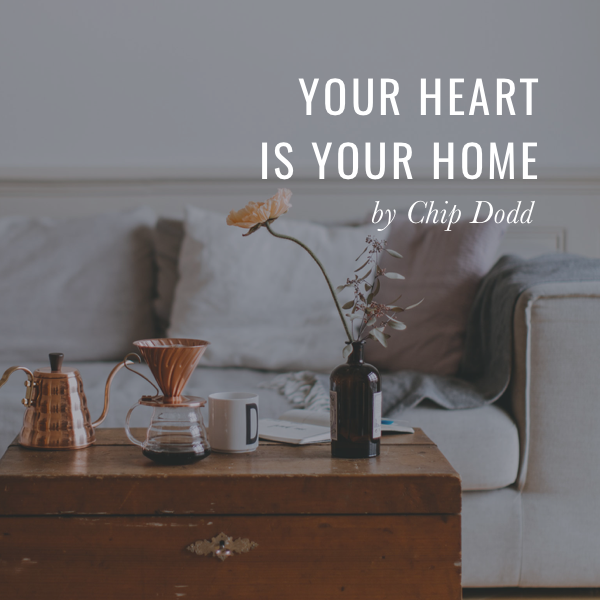 Your Heart is Your Home