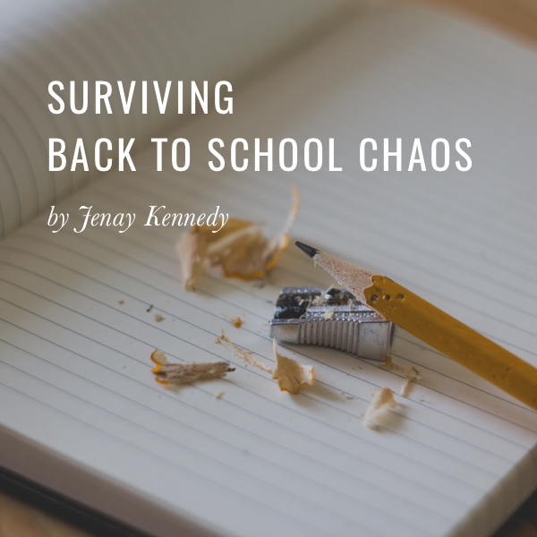 Surviving Back to School Chaos