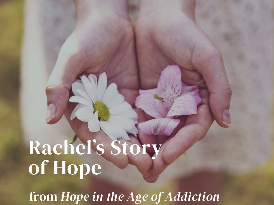 Rachel's Story of Hope