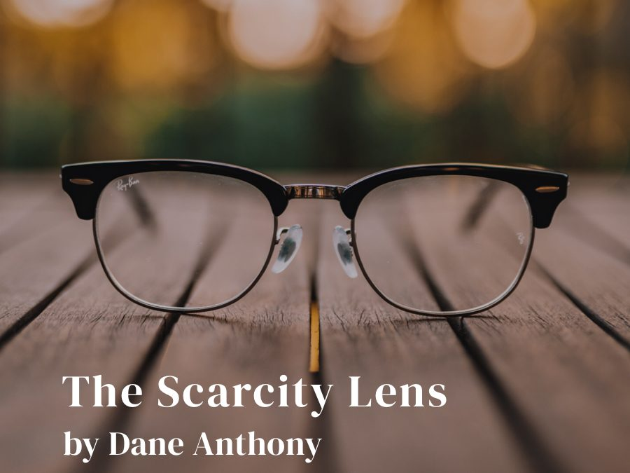 The Scarcity Lens